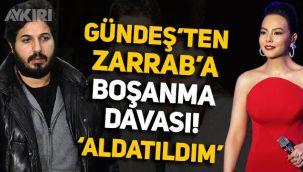 Ebru Gündeş, Reza Zarrab'a boşanma davası açtı: