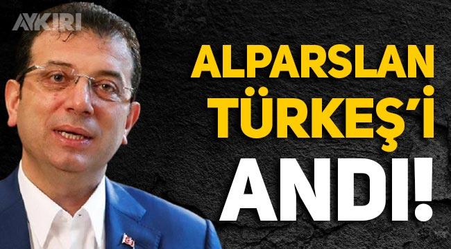 Ekrem İmamoğlu'ndan Alparslan Türkeş mesajı