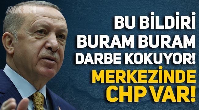 Erdoğan'dan Kılıçdaroğlu'na: Bildiri buram buram darbe kokuyor, merkezinde CHP var!