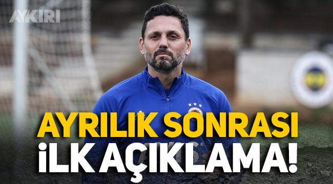 Erol Bulut, Fenerbahçe'den ayrıldıktan sonra ilk kez konuştu