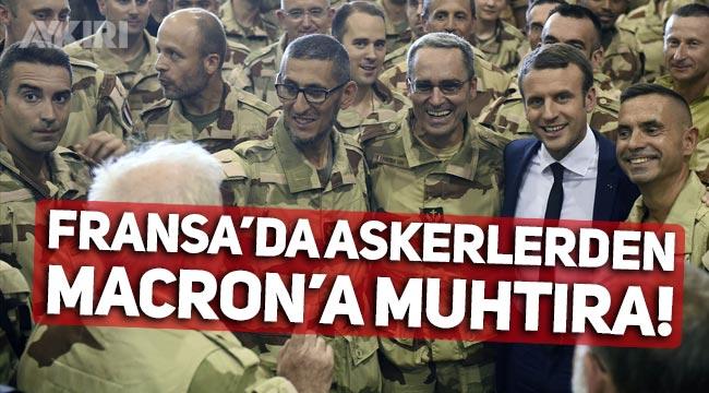 Fransa'da askerlerden Cumhurbaşkanı Macron'a muhtıra!
