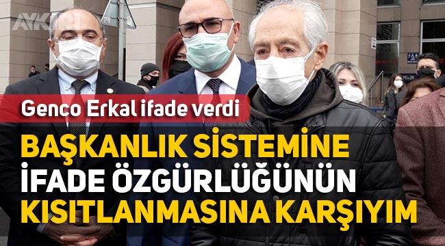 """Genco Erkal, Cumhurbaşkanı'na hakaret suçlamasıyla ifade verdi: """"Başkanlık sistemine, ifade özgürlüğünün kısıtlanmasın karşıyım"""""""