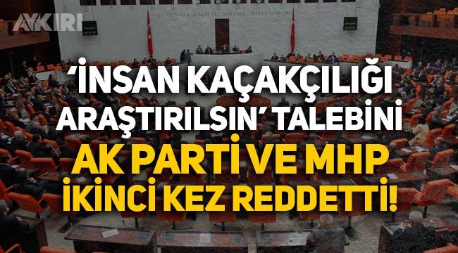 'Gri pasaport ile insan kaçaklığı araştırılsın' talebini AK Parti ve MHP ikinci kez reddetti