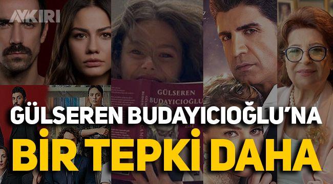 Gülseren Budayıcıoğlu'na yaptığı dizilerden dolayı tepki yağdı!