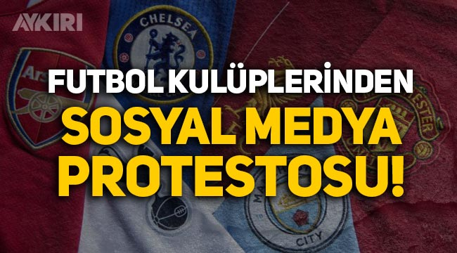 İngiliz futbol kulüplerinden sosyal medya protestosu!