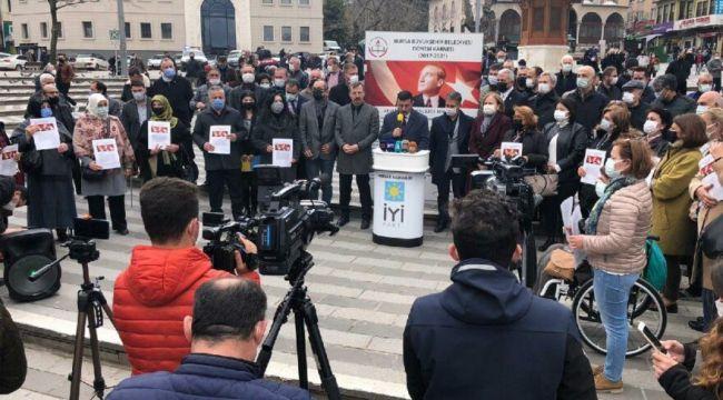"""İYİ Parti Bursa öyle bir protesto yaptı ki: """"Aktaş'ın velisi Erdoğan'a sesleniyorum"""""""
