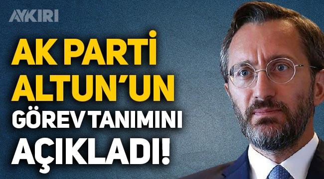 """İYİ Partili Lütfü Türkkan sordu, AK Parti açıkladı! Fahrettin Altun'un görev tanımı """"Siyasi memur"""""""