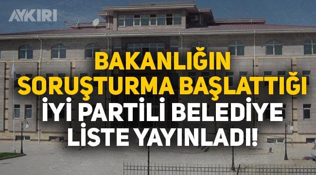"""İYİ Partili Yerköy Belediyesi'nden İçişleri Bakanlığı'nın soruşturmasına tepki: """"Gidenlerin hepsi geri döndü"""""""
