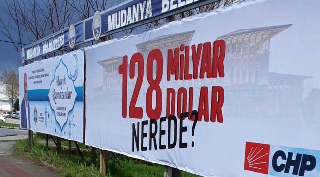 Kaldırılan 128 milyar dolar afişi tüm Türkiye'de asılacak