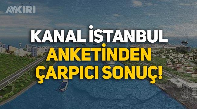 Kanal İstanbul ve Montrö anketinden çarpıcı sonuç!