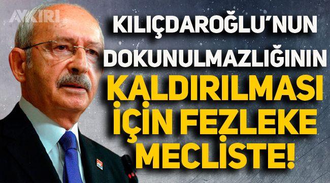 Kemal Kılıçdaroğlu dahil 10 milletvekiliyle ilgili dokunulmazlık fezlekeleri Meclis'e gönderildi