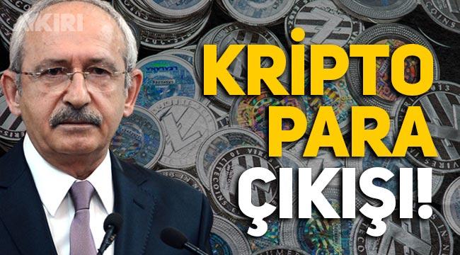 Kemal Kılıçdaroğlu'ndan kripto para çıkışı
