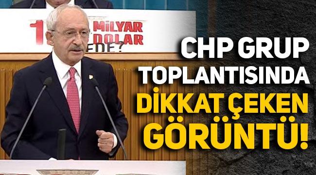 Kılıçdaroğlu'nun Meclis'teki CHP grup konuşmasında dikkat çeken görüntü