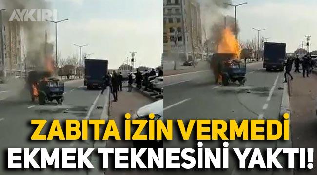 Konya'da hurma satmasına izin verilmeyen seyyar satıcı ekmek teknesini yaktı!