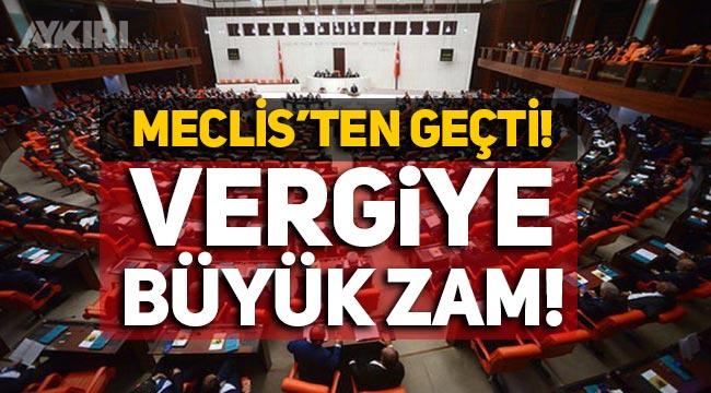 Meclis'ten geçti: Kurumlar Vergisine büyük zam