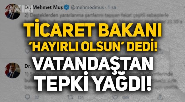 """Mehmet Muş """"Hayırlı olsun"""" diyerek paylaştı, vatandaş tepki gösterdi!"""