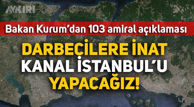 """Murat Kurum: """"Darbecilerin inadına Kanal İstanbul'u yapacağız"""""""