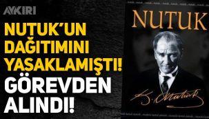 Nutuk'un dağıtımını yasaklayan Çamlıyayla İlçe Milli Eğitim Müdürü görevden alındı