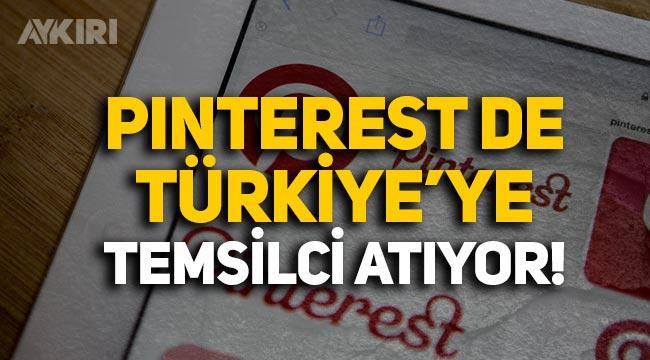 Pinterest, Türkiye'ye temsilci atayacağını açıkladı!