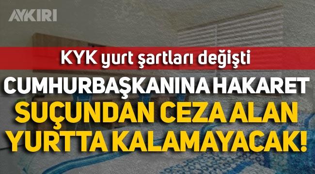 Resmi Gazete'de yayımlandı: Cumhurbaşkanına hakaretten ceza alanlar yurtlarda barınamayacak