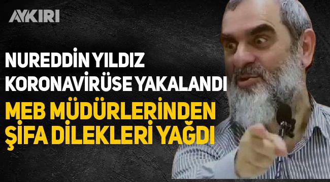Skandal fetvaları ile bilinen Nureddin Yıldız'a, MEB'in müdürlerinden ''şifa'' dilekleri yağdı!