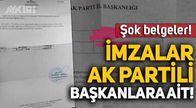Şok belgeler! İzin kağıtlarındaki imzalar AK Partili Başkanlara ait!