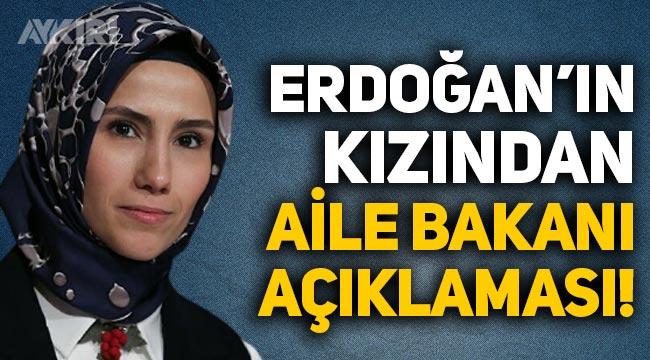 Sümeyye Erdoğan'dan Aile Bakanı Derya Yanık açıklaması