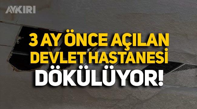 TOKİ tarafından yapılan ve 3 ay önce açılan devlet hastanesinin tavanı döküldü, merdivenleri çatladı!