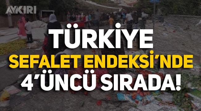 Türkiye, sefalet endeksinde 40 ülke arasında 4. oldu!