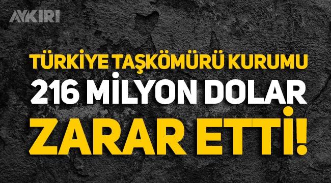 Türkiye Taşkömürü Kurumu, 216 milyon dolar zarar etti!
