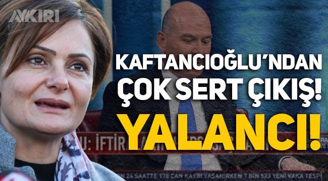 Canan Kaftancıoğlu'ndan Süleyman Soylu'ya sert cevap: Yalancı!