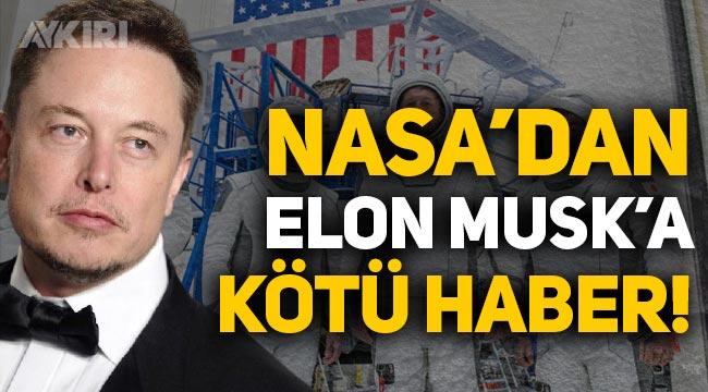 Elon Musk'a kötü haber! NASA, SpaceX ile çalışmaları durdurma kararı aldı