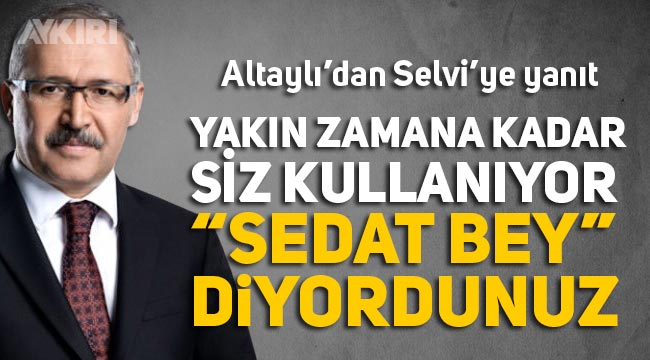 """Fatih Altaylı'dan Abdülkadir Selvi'ye Sedat Peker yanıtı: """"Yakın zamana kadar 'Sedat Bey' diyordunuz"""""""