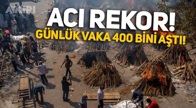 Hindistan'da günlük vaka sayısı 400 bini geçti!