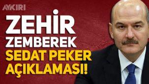 İçişleri Bakanlığı'ndan zehir zemberek Sedat Peker açıklaması