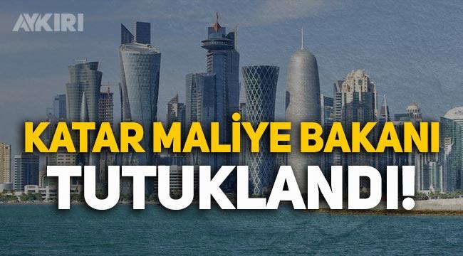 Katar Maliye Bakanı, zimmetine para geçirme suçundan tutuklandı!