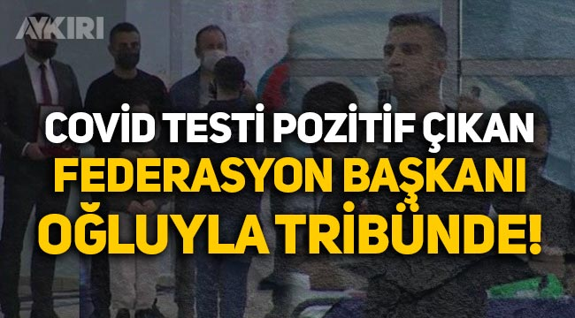 Koronavirüs testi pozitif çıkan Yüzme Federasyonu Başkanı Erkan Yalçın protokollere uymadı!