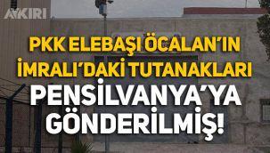 PKK elebaşı Öcalan'ın İmralı'daki tutanakları Pensilvanya'ya gönderilmiş!