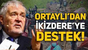 Prof. Dr. İlber Ortaylı'dan Rize İkizdere'deki köylülere destek!