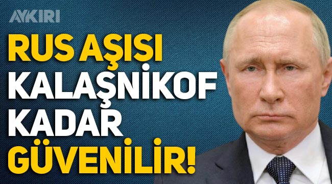 Putin: Sputnik V aşısı Kalaşnikof kadar güvenilir