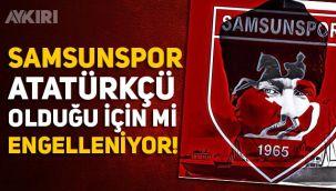 Samsunspor Atatürkçü olduğu için mi engelleniyor! Başkan Yıldırım'dan Süleyman Soylu'ya tepki