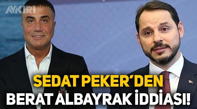 """Sedat Peker'den Berat Albayrak iddiası: """"Orada kalıyor!"""""""