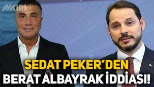 Sedat Peker'den Berat Albayrak iddiası:
