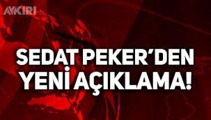 Sedat Peker'den yeni açıklama!