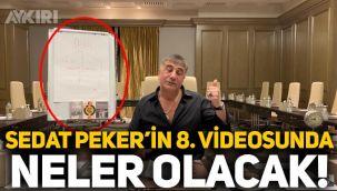 Sedat Peker'in 8.videosunda neler olacak: İran, Mersin ve Sabiha Gökçen trafiği!