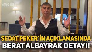 Sedat Peker'in açıklamasında Berat Albayrak detayı!