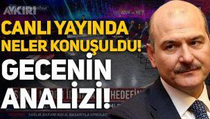Süleyman Soylu, Sedat Peker'in iddialarına canlı yayında cevap verdi! İşte gecenin analizi