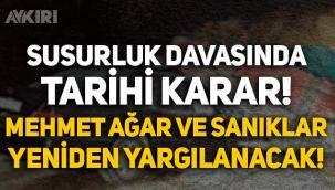 Susurluk JİTEM davasında tarihi karar: Mehmet Ağar ve diğer sanıklar yeniden yargılanacak!