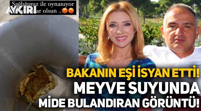 Turizm Bakanı Nuri Ersoy'un eşi Pervin Ersoy'un aldığı meyve suyundan çıkan cisim mide bulandırdı!