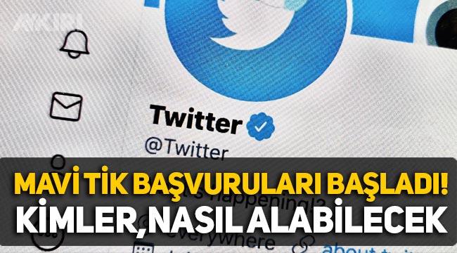 Twitter 'mavi tik' başvurusu başladı! Mavi tik nasıl alınır? Kimler, nereden başvuru yapabilir?